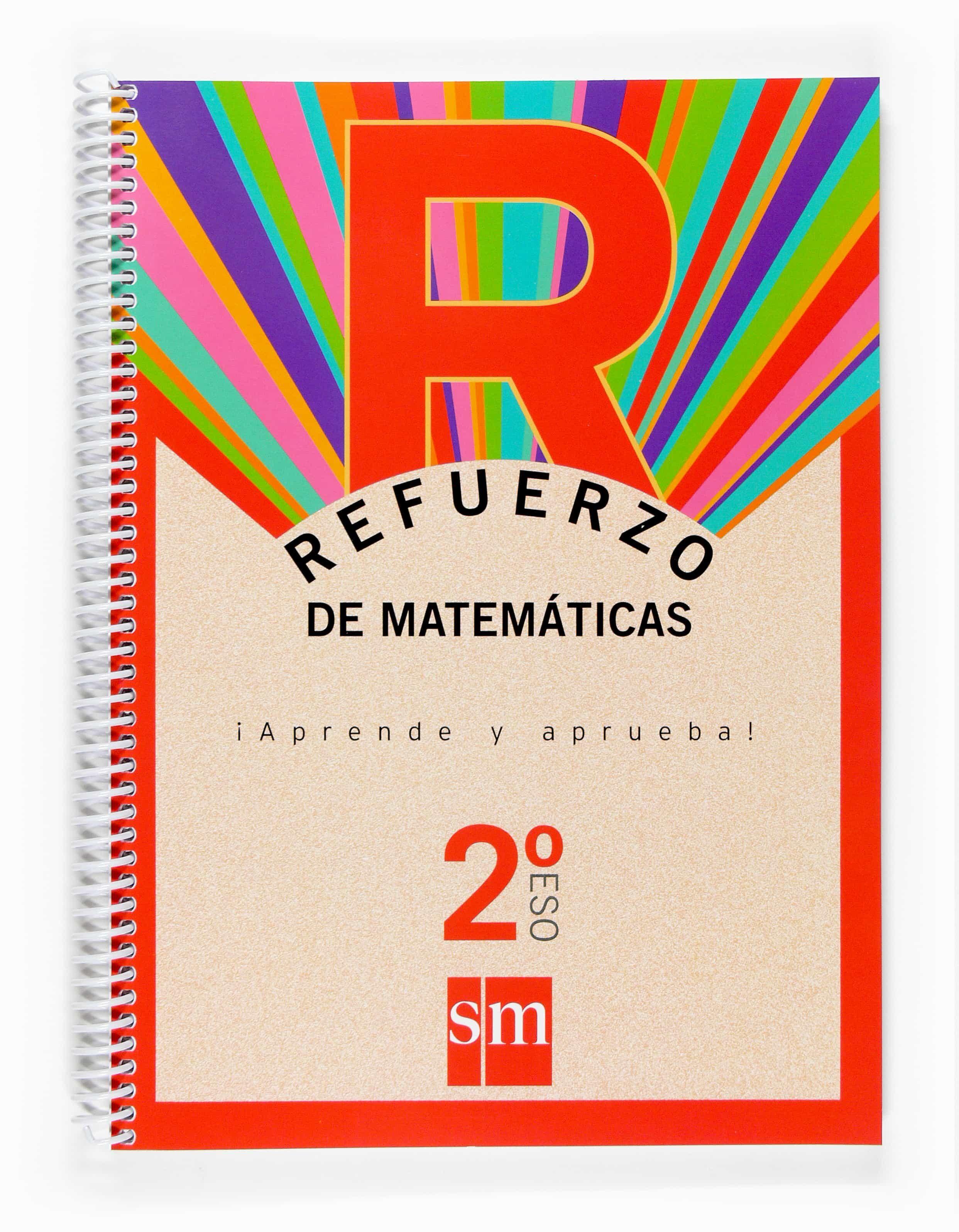 Refuerzo Matematicas Aprende Y Aprueba 2º Eso - Vv.aa.