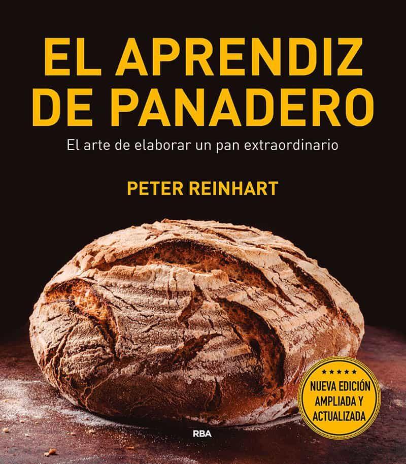 El Aprendiz De Panadero (2ª Ed.) - Reinhart Peter