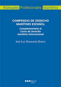Compendio De Derecho Maritimo Español. Complementario Al Curso De Dere - Gabaldon Garcia Jose Luis