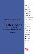 Reflexiones : Ensayos Sobre Escritoras Hispanoamericanas Contempo Rane - Gac-artigas Priscilla