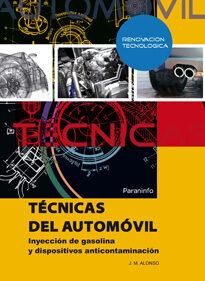 Tecnicas Del Automovil: Inyeccion De Gasolina Y Dispositivos Anti - Alonso J.m.