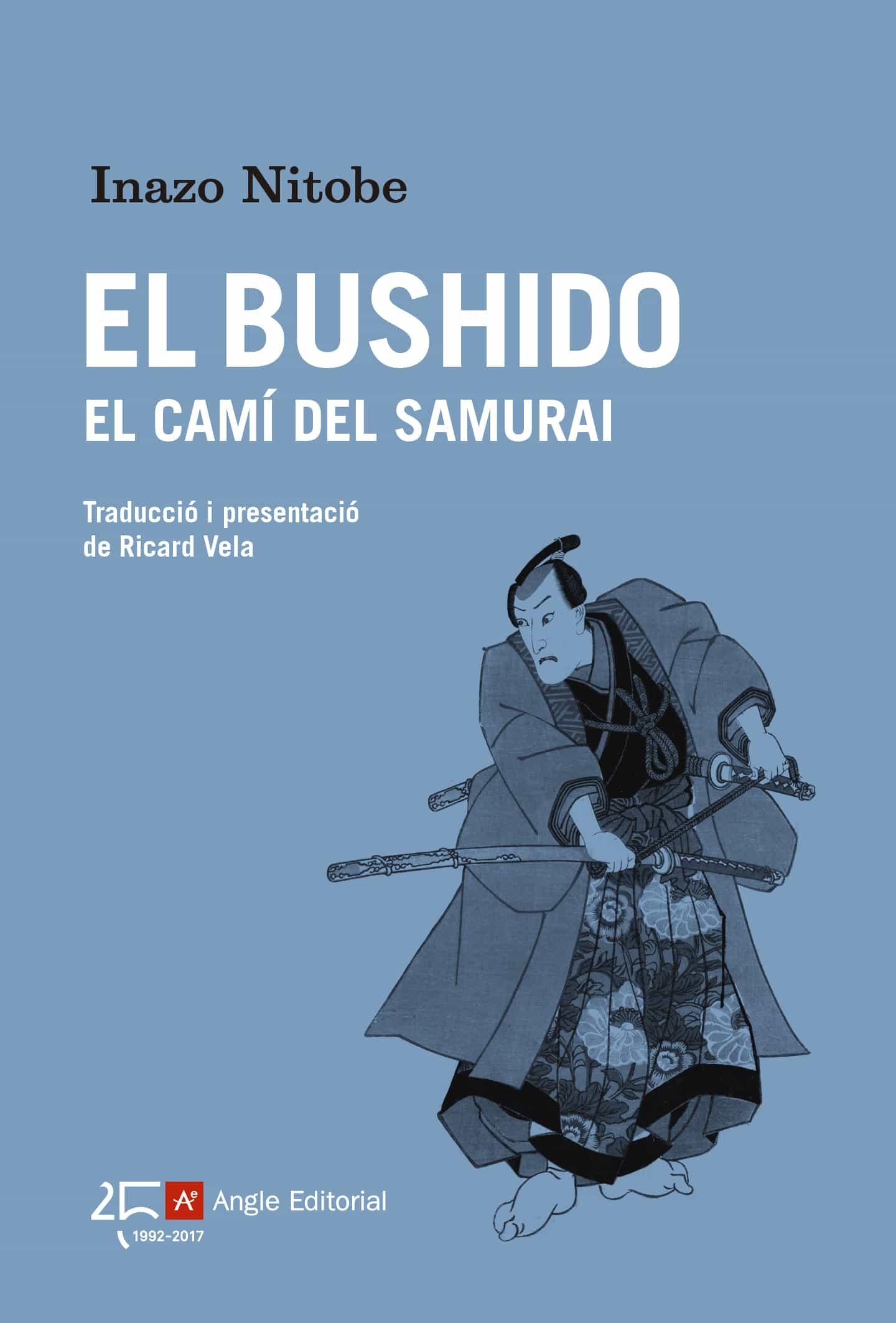 El Bushido El Camí Del Samurai - Nitobe Inazo