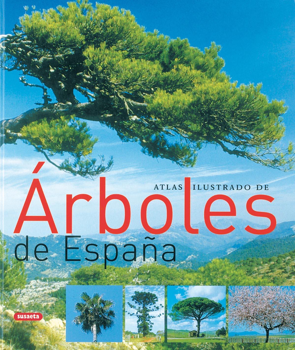 Atlas Ilustrado De Los Arboles De España - Vv.aa.