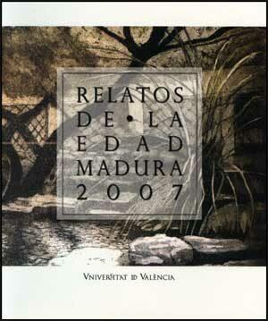Relatos De La Edad Madura 2007 - Vv.aa.