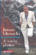 A Vuela Pluma - Glowacki Janusz