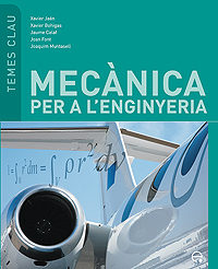Mecanica Per A L Enginyeria (temes Clau) - Jaen Xavier