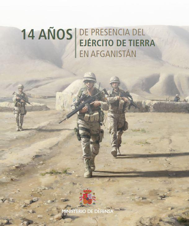14 Años De Presencia Del Ejercito De Tierra En Afganistan - Vv.aa.