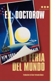La Feria Del Mundo - Doctorow Edgar Lawrence