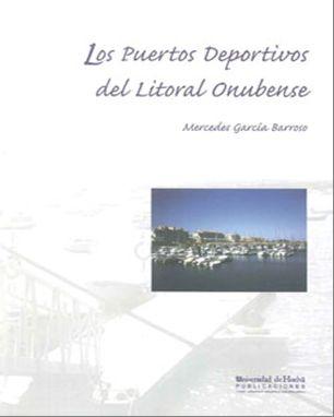 Los Puertos Deportivos Del Litoral Onubense - Garcia Barroso Mercedes