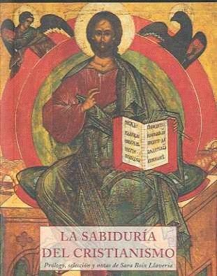 La Sabiduria Del Cristianismo - Boix Llaveria Sara