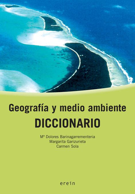 Geografia Y Medio Ambiente: Diccionario - Vv.aa.