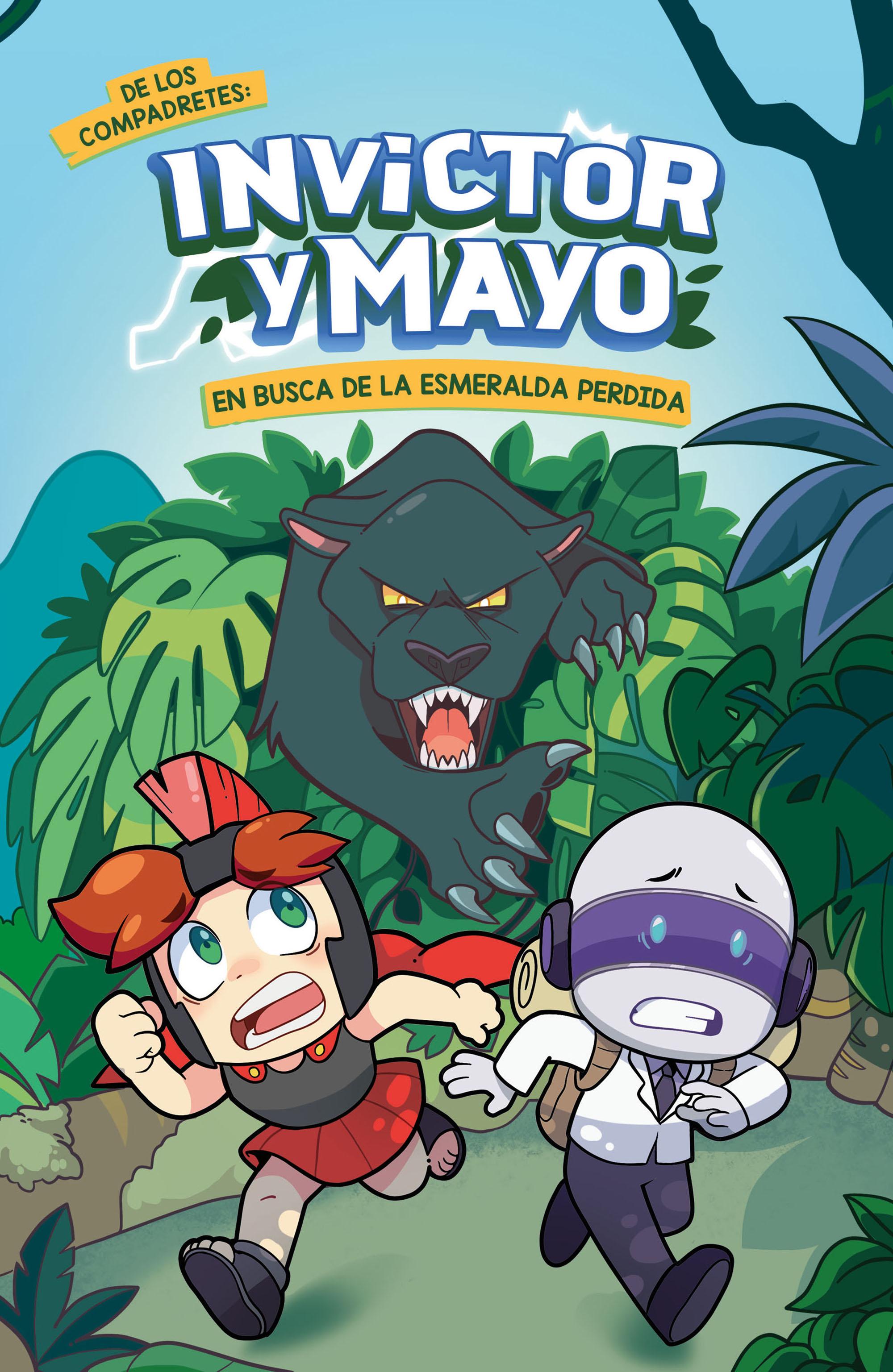 Invictor Y Mayo En Busca De La Esmeralda Perdida - Invictor