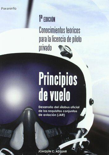 Principios De Vuelo. Conocimientos Teoricos Para La Licencia De P Ilot - Adsuar Mazon Joaquin Carlos