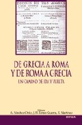 De Grecia A Roma Y De Roma A Grecia - Sanchez Ostiz A.