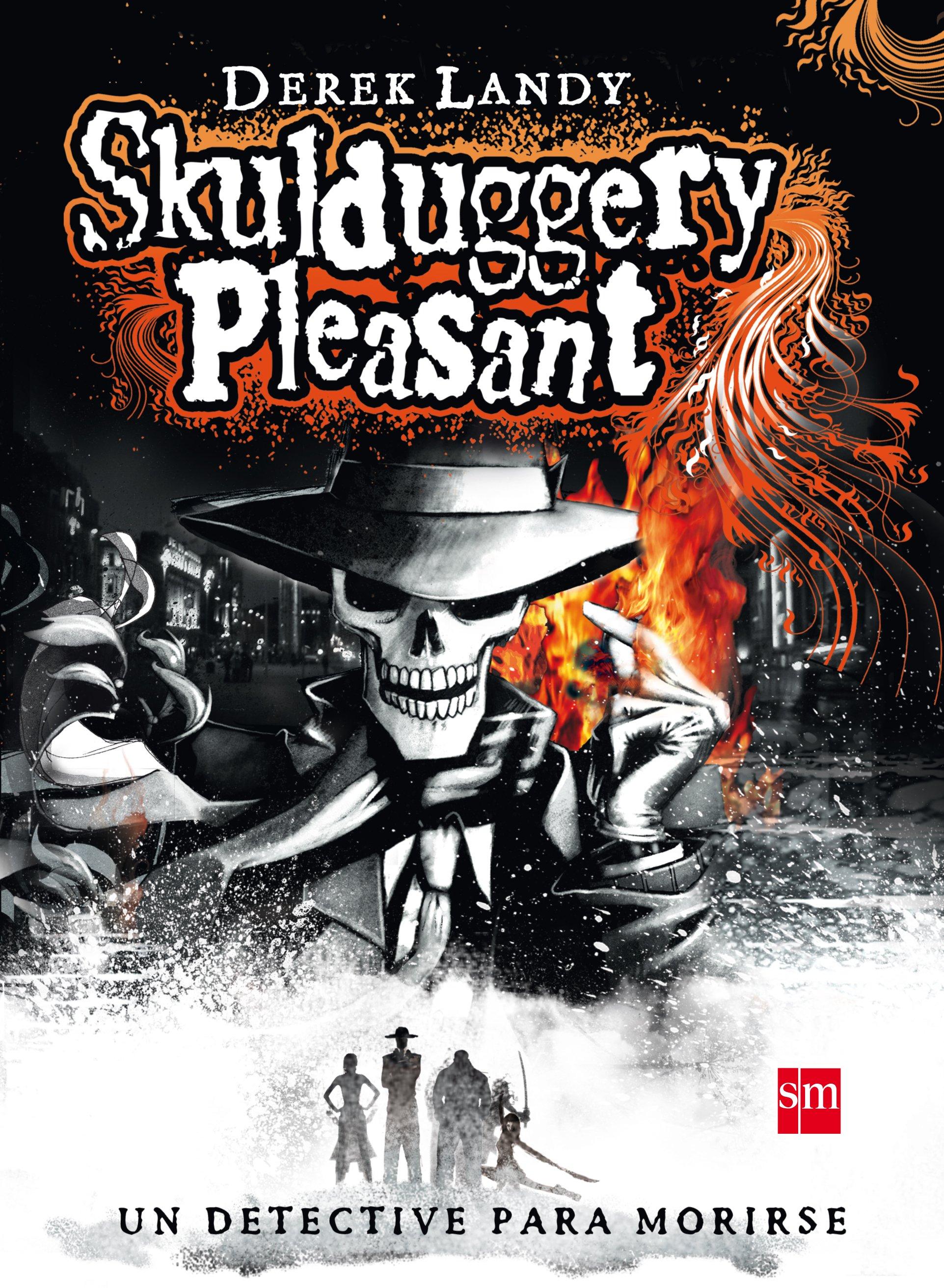 Detective Esqueleto 1: Skulduggery Pleasant - Landy Derek