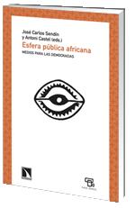 Esfera Publica Africana: Medios Para Las Democracias - Sendin Gutierrez Jose Carlos