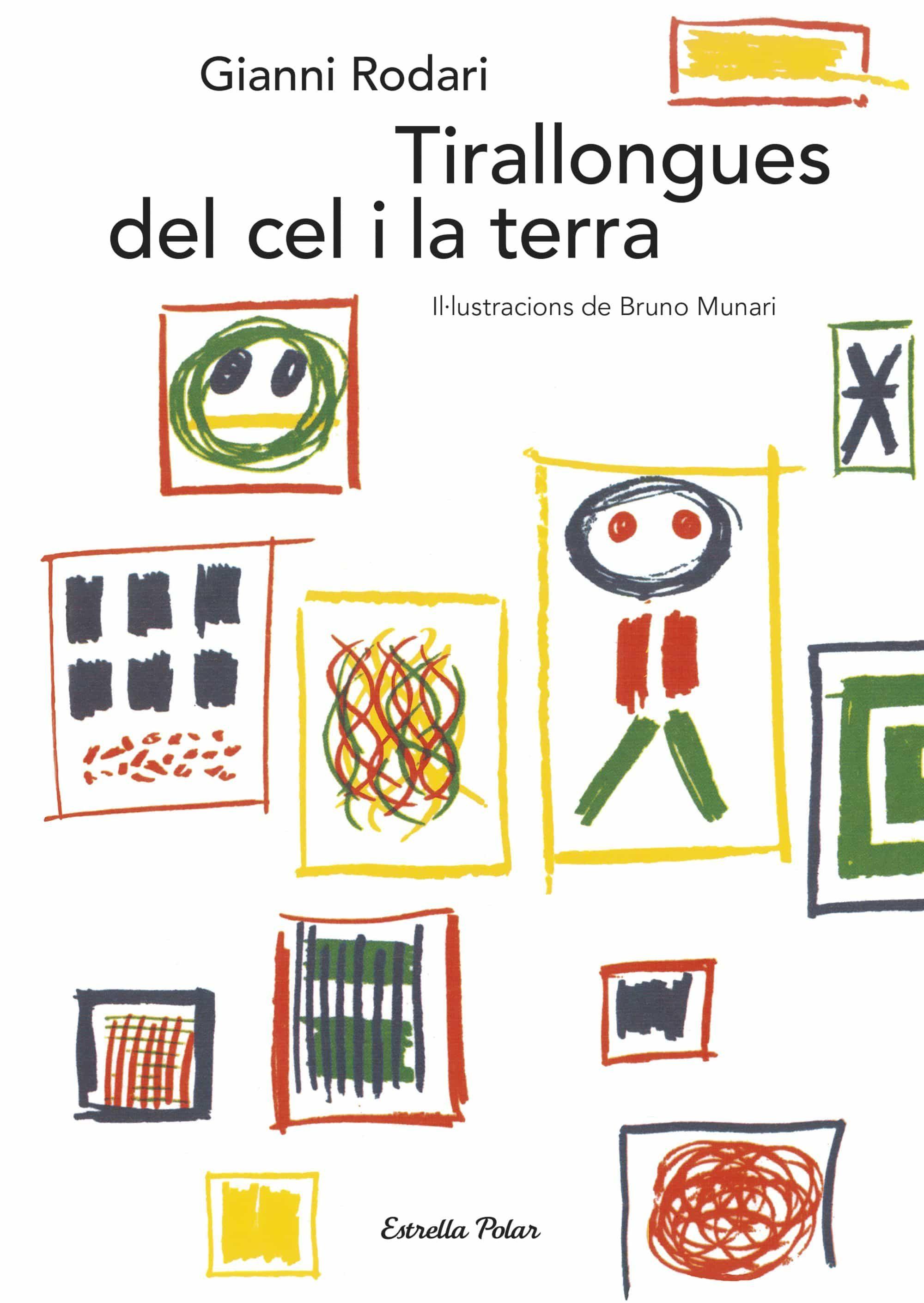 Tirallongues Del Cel I La Terra - Rodari Gianni