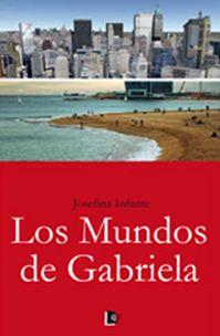 Los Mundos De Gabriela - Infante Josefina