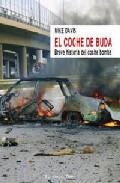 El Coche De Buda:_breve Historia Del Coche Bomba (el Viejo Topo) - Davis Mike