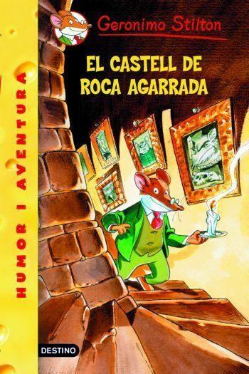 El Castell De Roca Agarrada - Stilton Geronimo