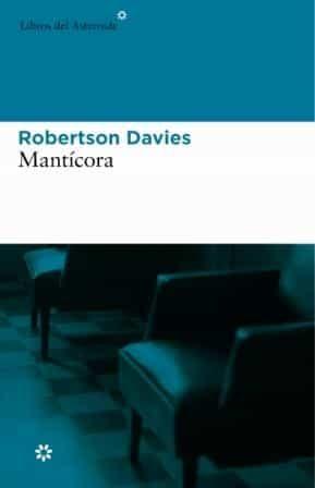 Manticora (trilogia Deptford 2) - Davies Robertson