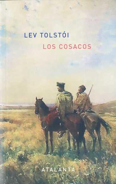 Los Cosacos - Tolstoi Lev Nicolaievich