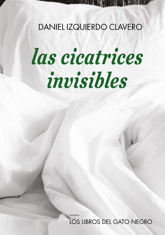 Las Cicatrices Invisibles - Izquierdo Clavero Daniel
