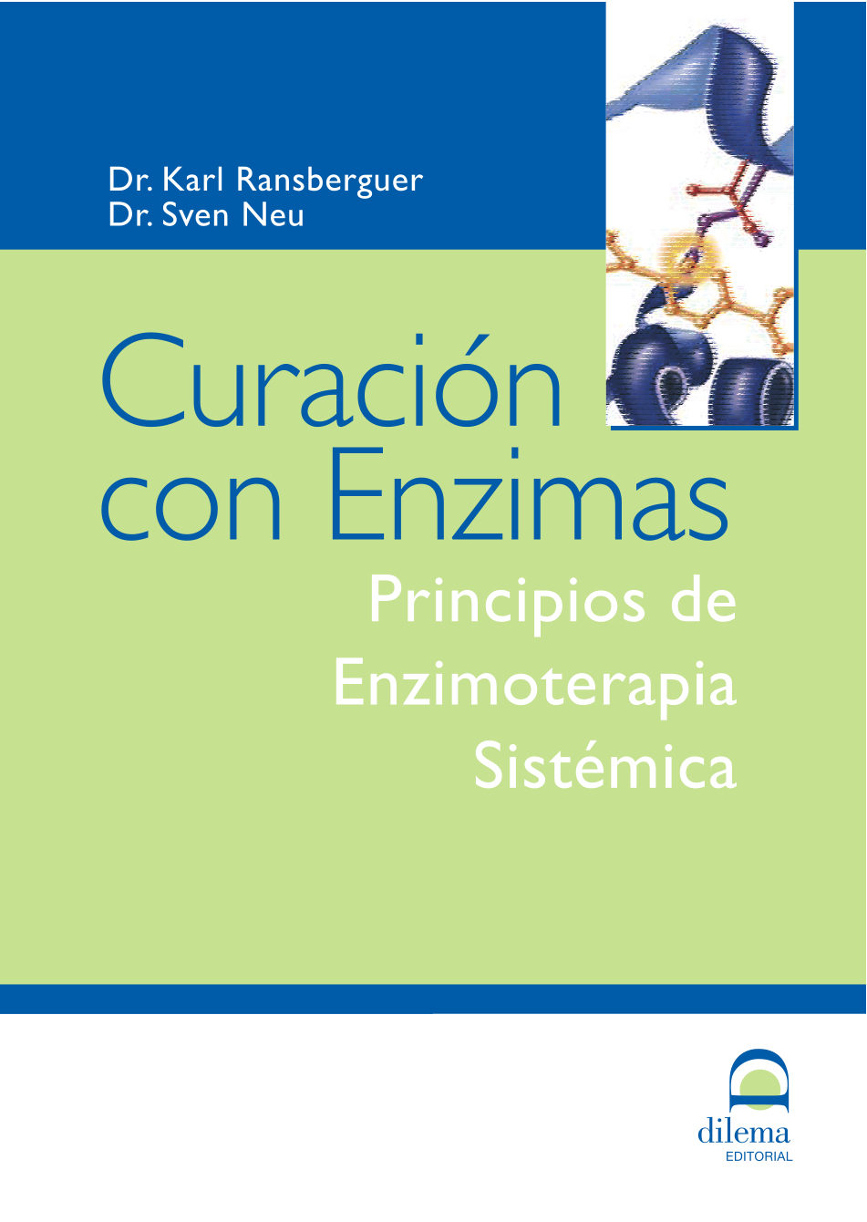 Curacion Con Enzimas: Principios De Enzimoterapia Sistemica - Ransberguer Karl