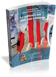 La Codificacio Dels Drets Reals A Catalunya - Vv.aa.