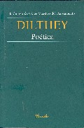 Dilthey: Poetica - Dilthey Wilhelm