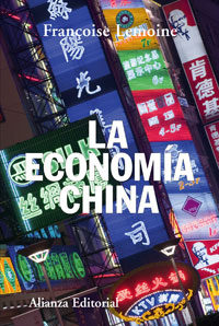 La Economia China - Lemoine Françoise