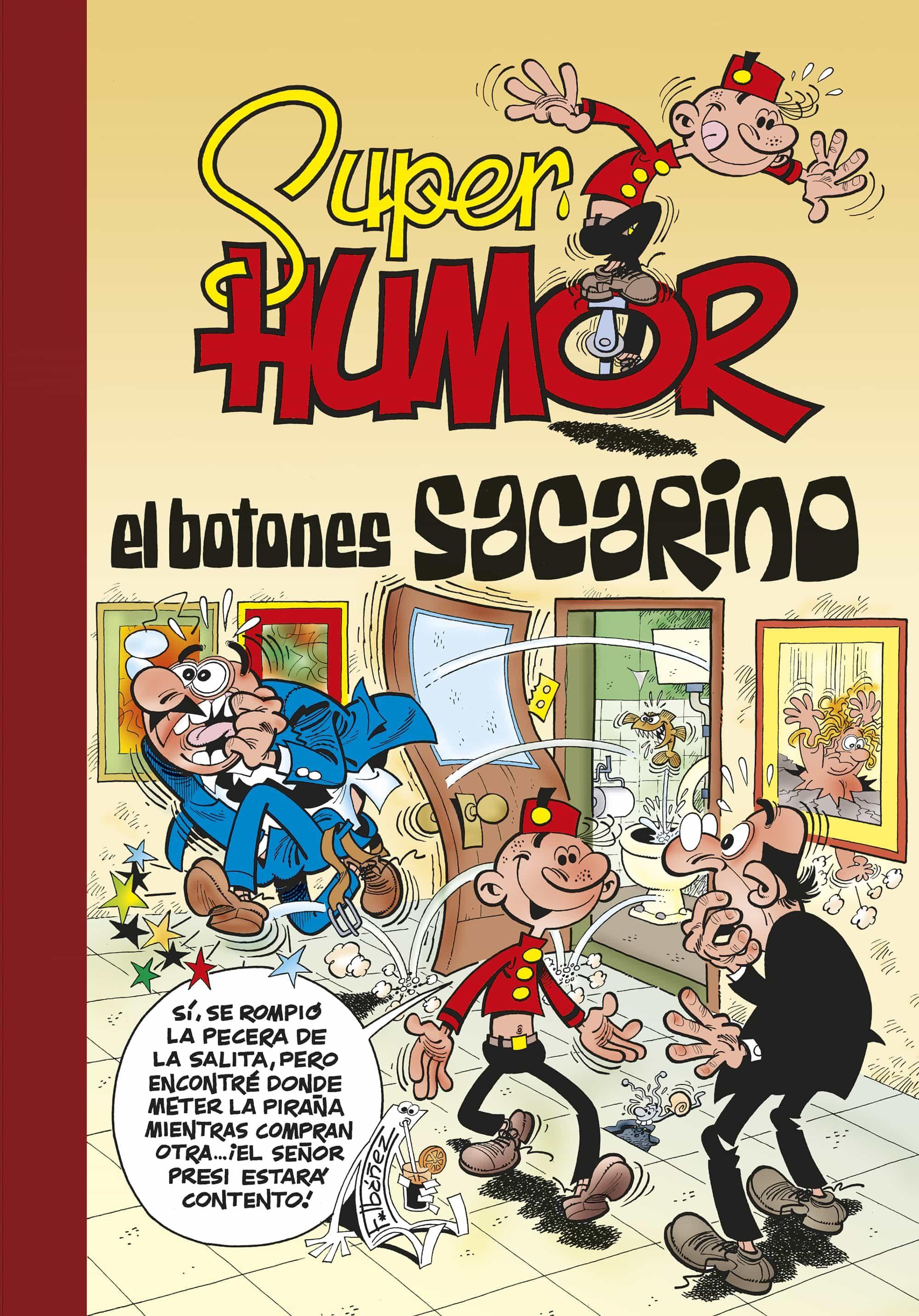 Super Humor Nº 45: El Botones Sacarino - Ibañez Talavera Francisco