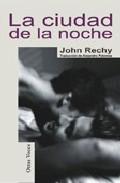 La Ciudad De La Noche - Rechy John