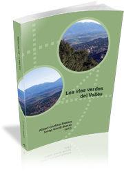 Les Vies Verdes Del Valles (ed. Bajo Demanda) - Gordi I Serrat Josep