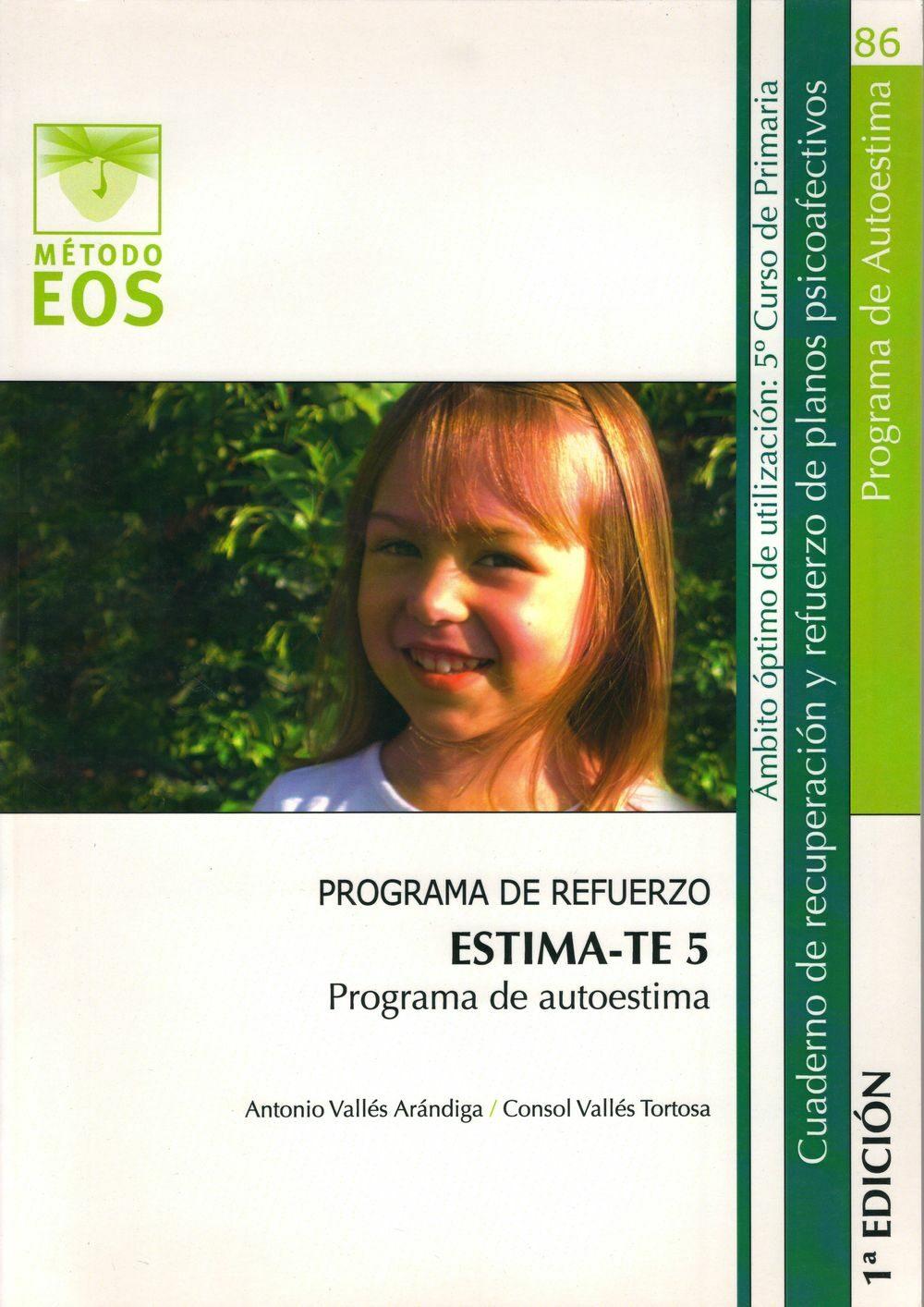 Estima-te 5. Programa De Autoestima:_programa De Refuerzo. Cuader No D - Valles Arandiga Antonio