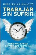 Trabajar Sin Sufrir - Alava Reyes Maria Jesus