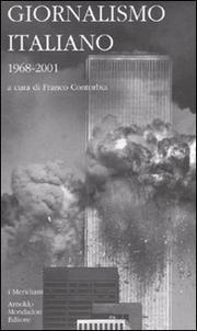 Giornalismo Italiano. Vol. 4: 1968-2001 - Vv.aa.