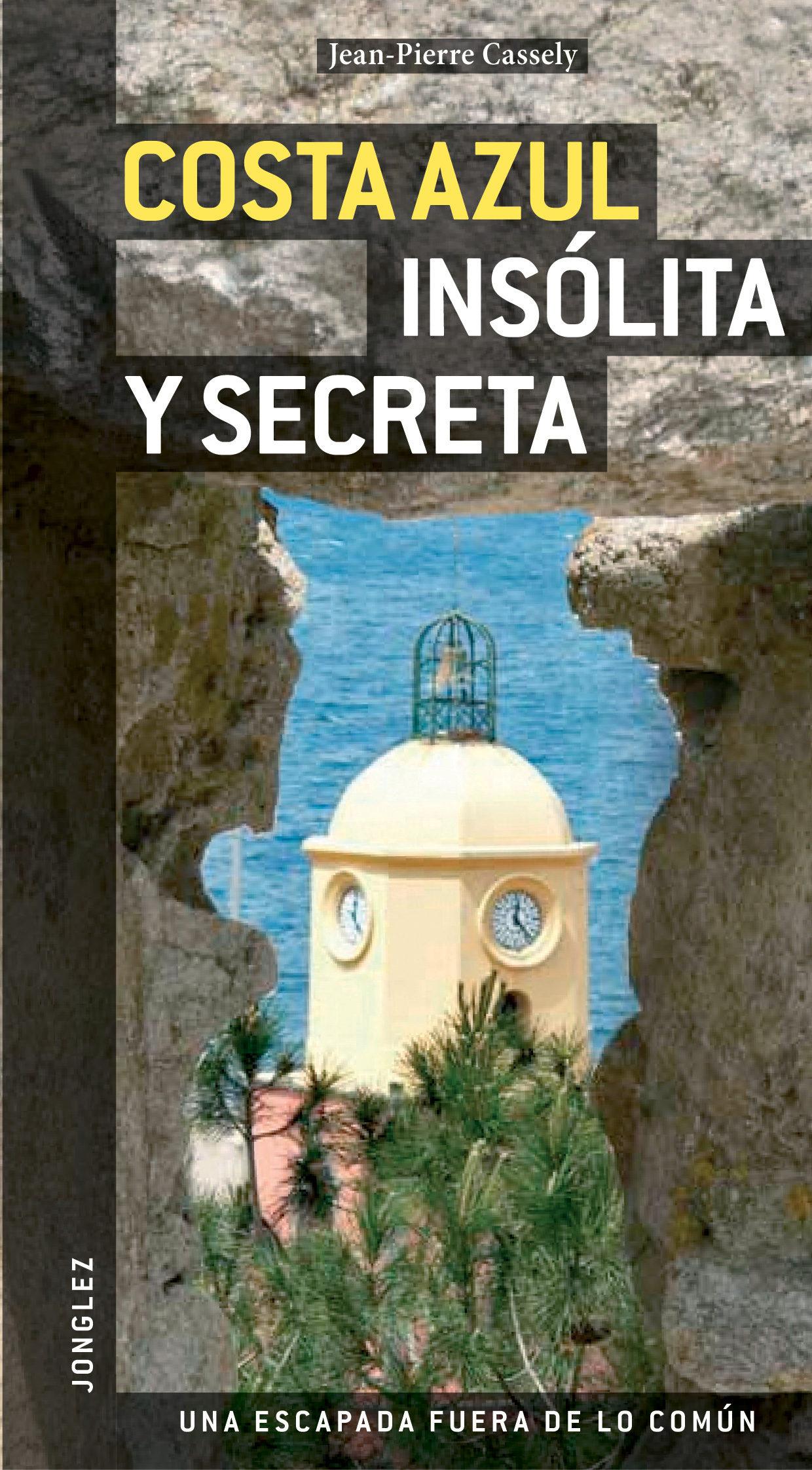 Costa Azul Insolita Y Secreta (jonglez) - Vv.aa.