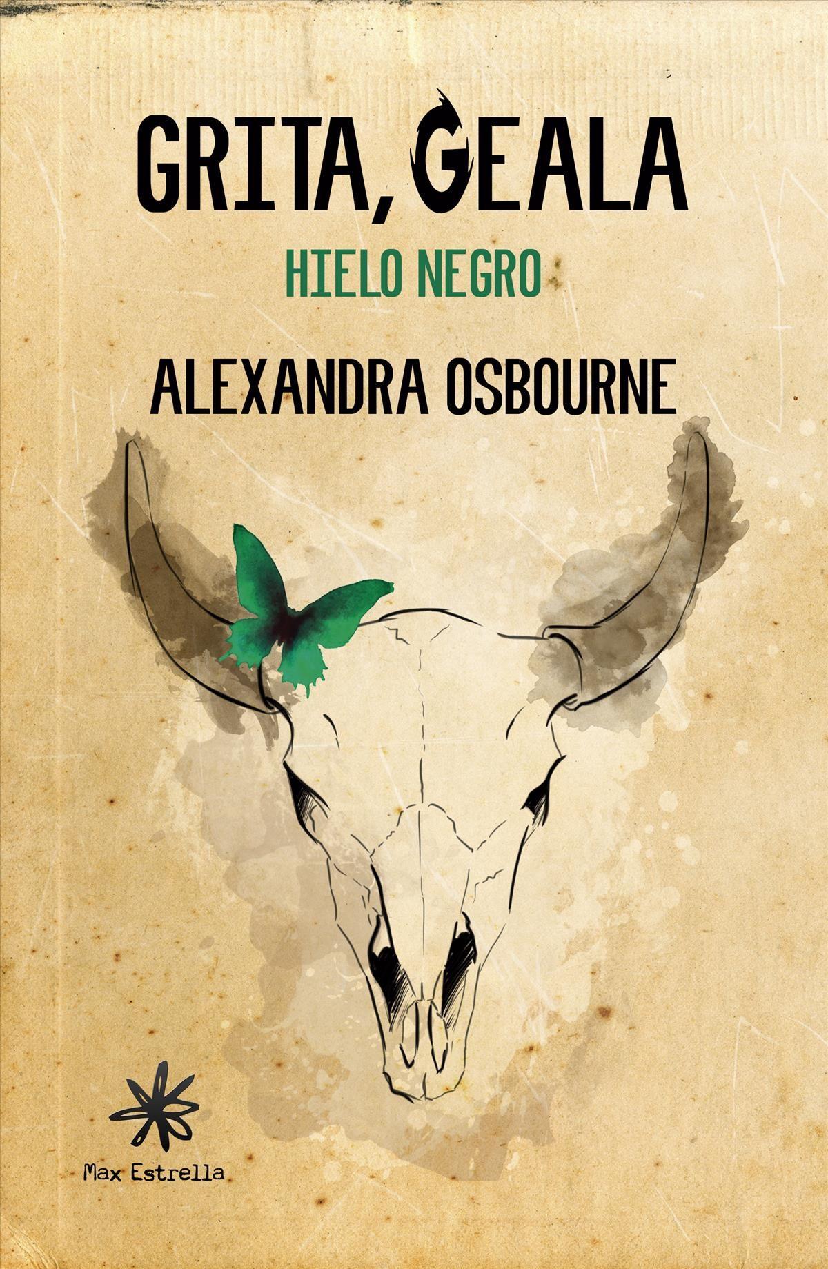 Grita Geala: Hielo Negro - Osbourne Ferrer Alexandra