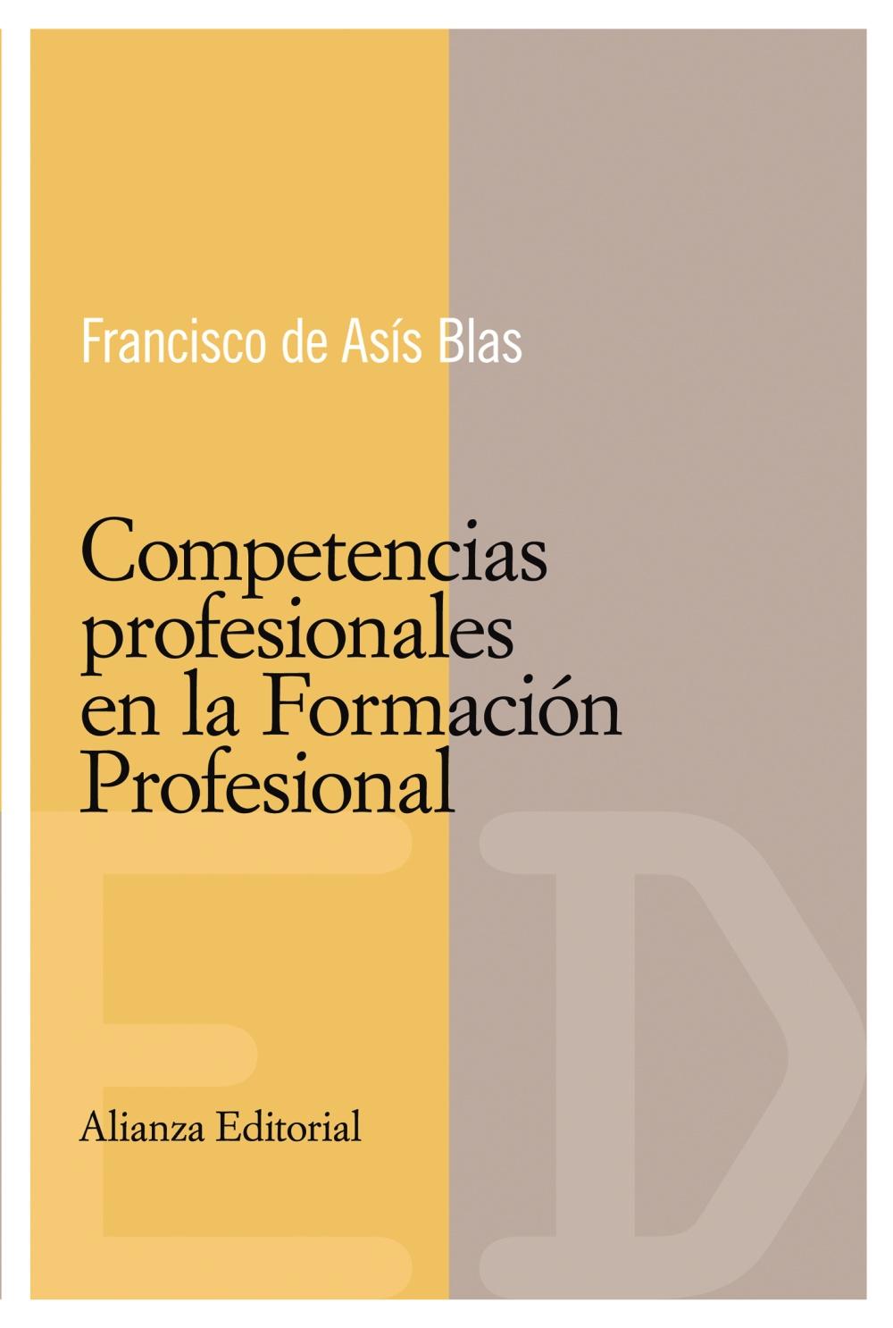 Competencias Profesionales En La Formacion Profesional - Blas Francisco De Asis