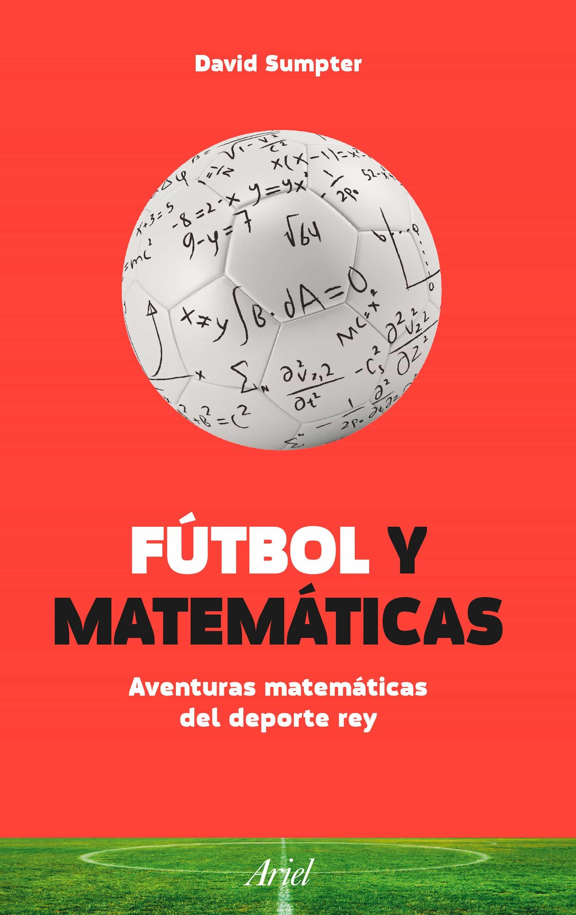 Fútbol Y Matemáticas - Sumpter David