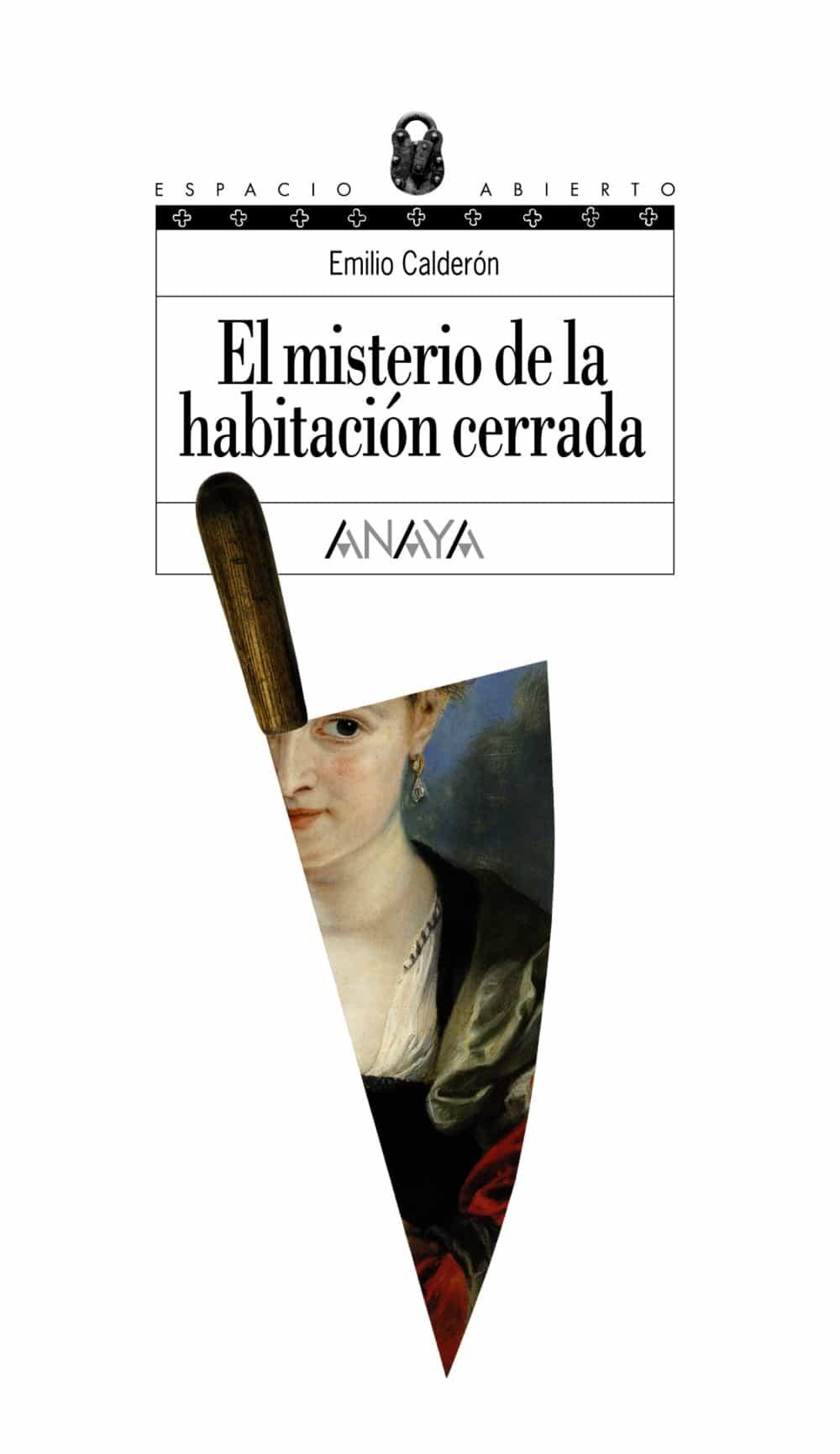 El Misterio De La Habitacion Cerrada - Calderon Emilio