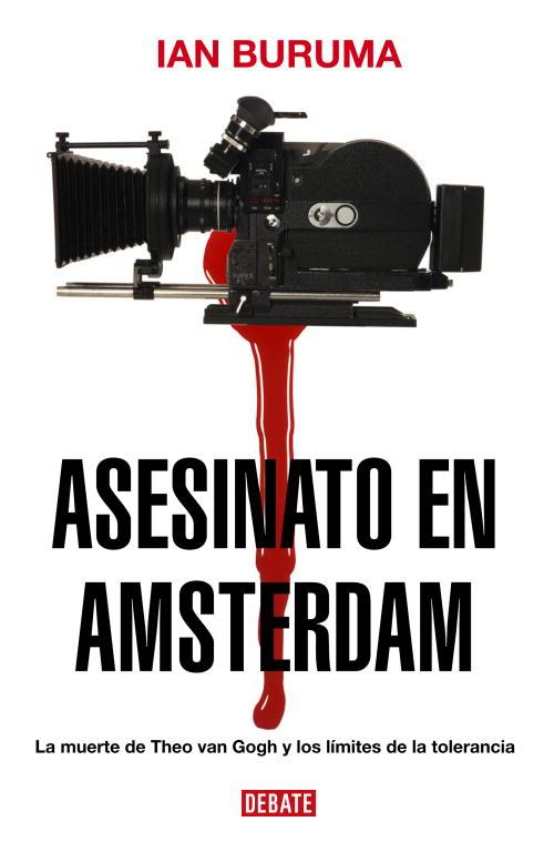 Asesinato En Amsterdam - Buruma Ian