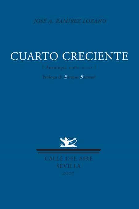 Cuarto Creciente - Ramirez Lozano Jose Antonio