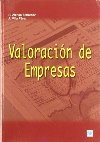 Valoracion De Empresas. Teoria Y Casos. Aplicaciones Al Sector Ag Roal - Alonso Sebastian Ramon