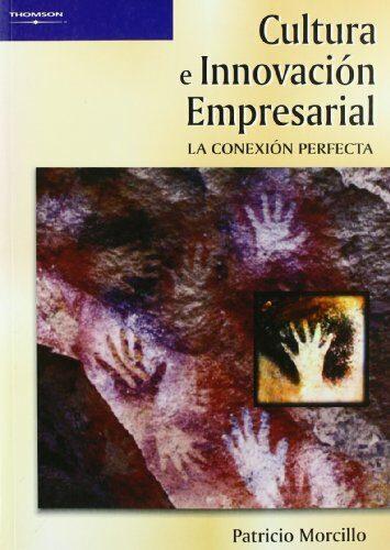 Cultura E Innovacion Empresarial - Morcillo Ortega Patricio