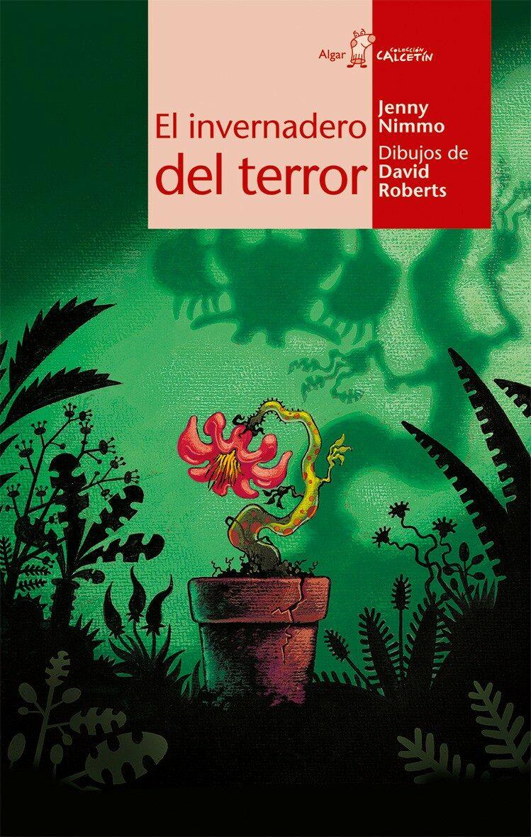 El Invernadero Del Terror - Nimmo Jenny