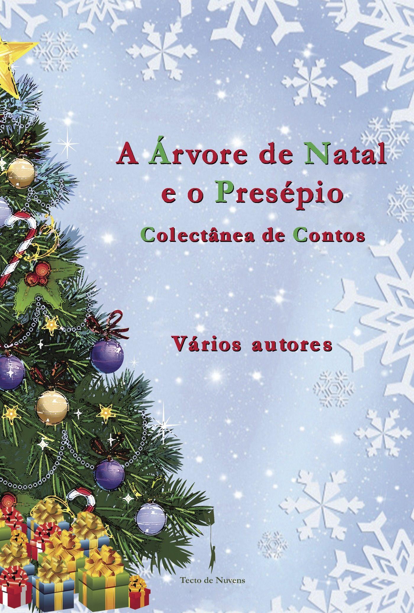 A Árvore De Natal E O Presépio - Varios Autores