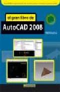 El Gran Libro Del Autocad 2008 - Vv.aa.