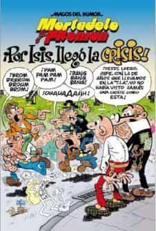 Magos Del Humor Nº 130: ¡por Isis Llego La Crisis! - Ibañez Talavera Francisco